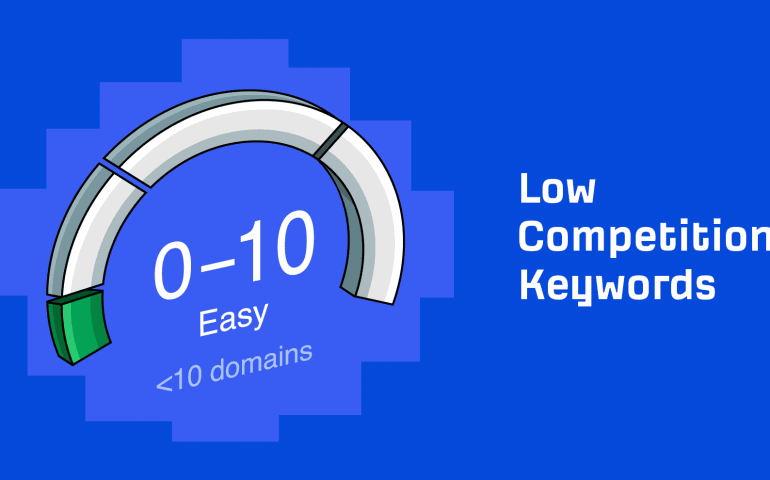 How to Find Low-Competition Keywords for SEO