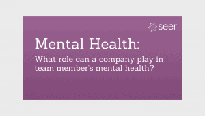 Tackling Mental Health at Seer
